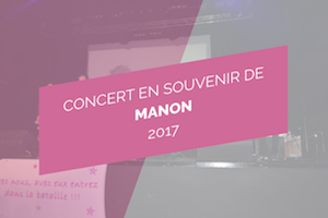 concert hommage Manon 2017 - association princesse manon